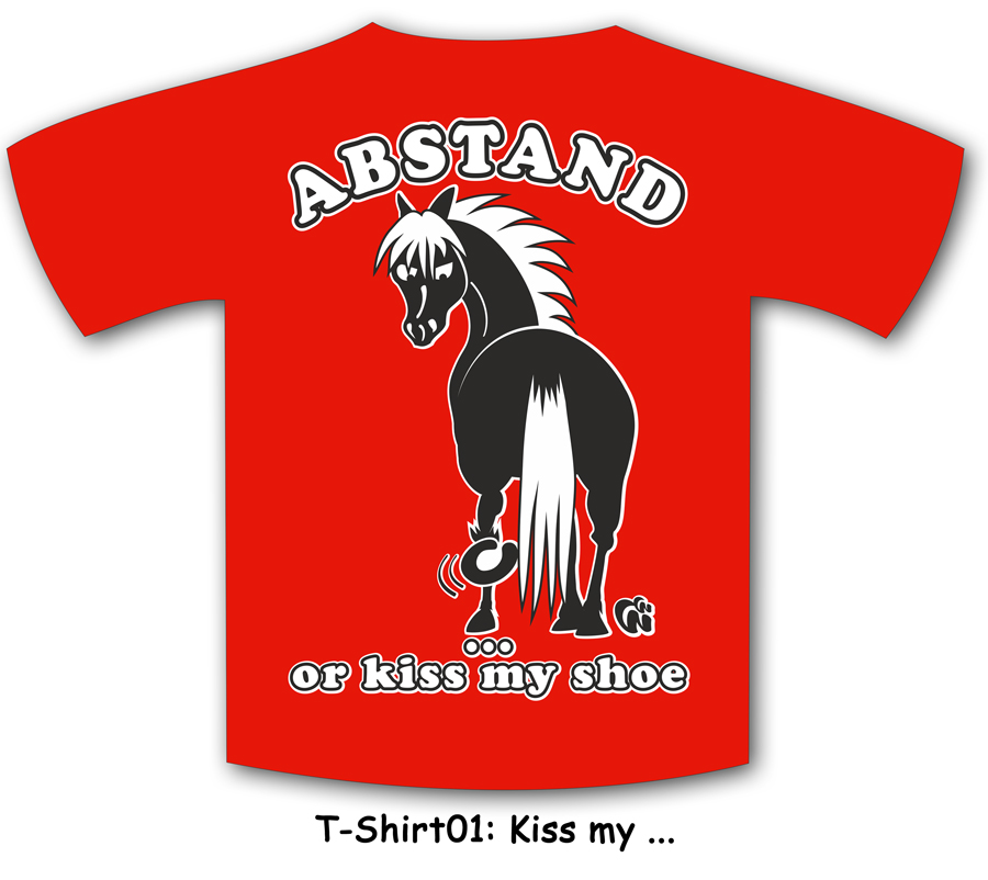 T-Shirt Kiss my shoe